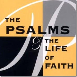 Brueggemann Psalms Life of Faith 2