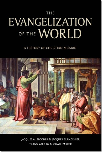 Evangelization of the World translated by Michael Parker