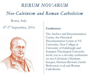 Neo-Calvinism, Roman Catholicism, and Reformed Catholicism